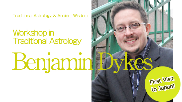 "Benjamin Dykes ""Workshop in Traditional Astrology""  7 June – 9 June"